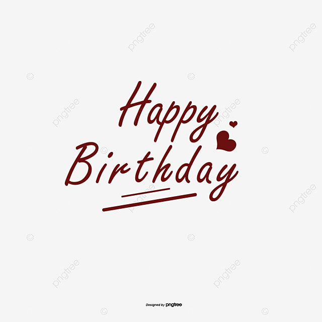 Happy Birthday Fonts ~ Happybirthday happy birthday handwritten fonts festival png and
