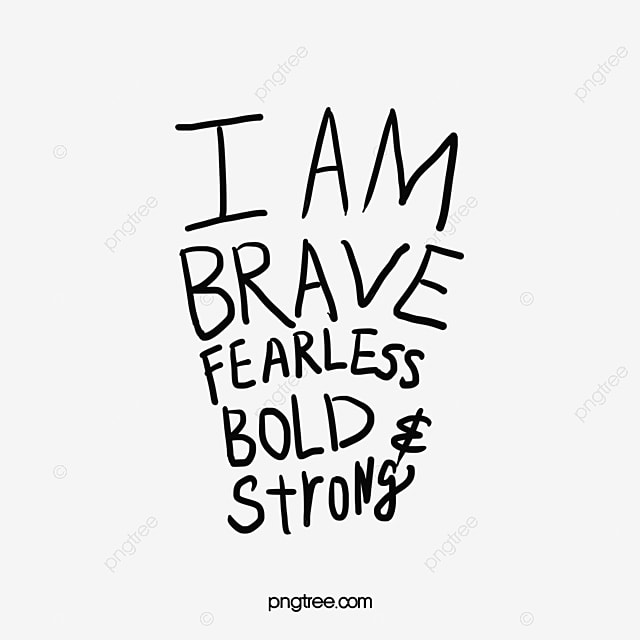 Inspirational Phrase In English Brave I Was Brave English Font Enchanting Inspirational Phrases