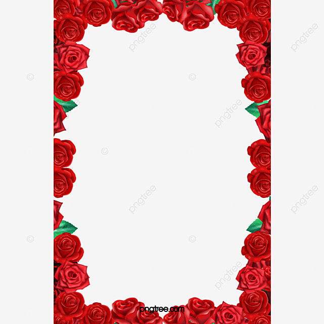 Rose Border Red Rose Frame Romantic Png Image For Free