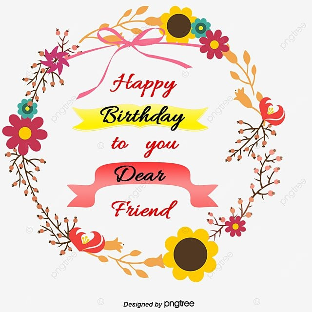 Happy Birthday Birthday Vector Birthday Clipart Happy Png And