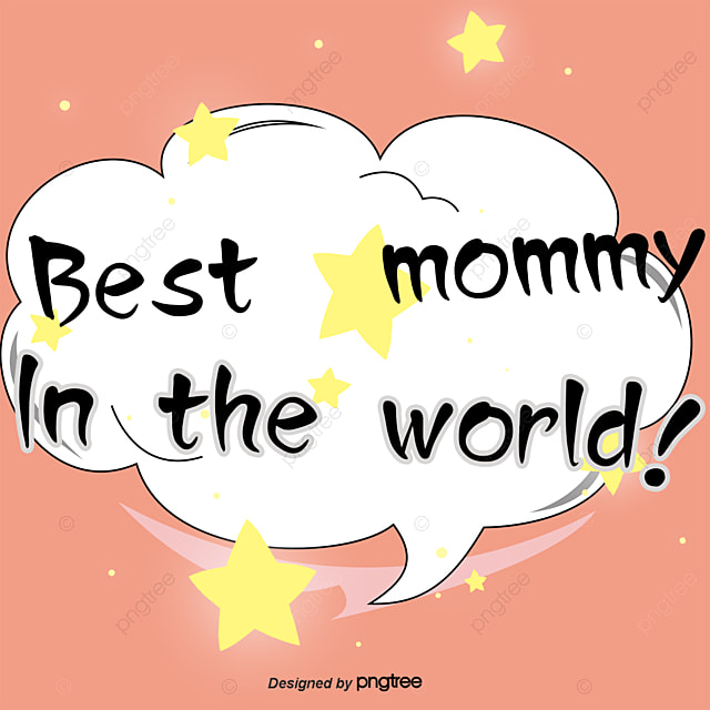 Best Comedy Vector Illustration Mom Comedy Best Mom Dialog Vector Unique World Best Mom Picture Download
