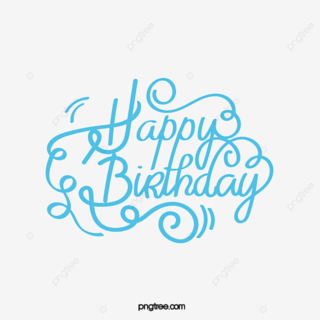 Happy Birthday Vector Word Wordart Blue PNG And