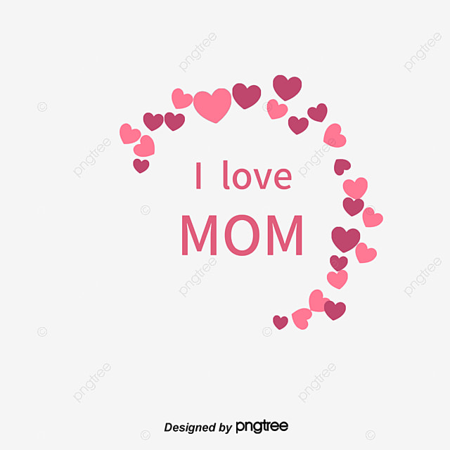 Happy Mothers Day Mother s Day Happy Love PNG Image and Clipart for Free Download