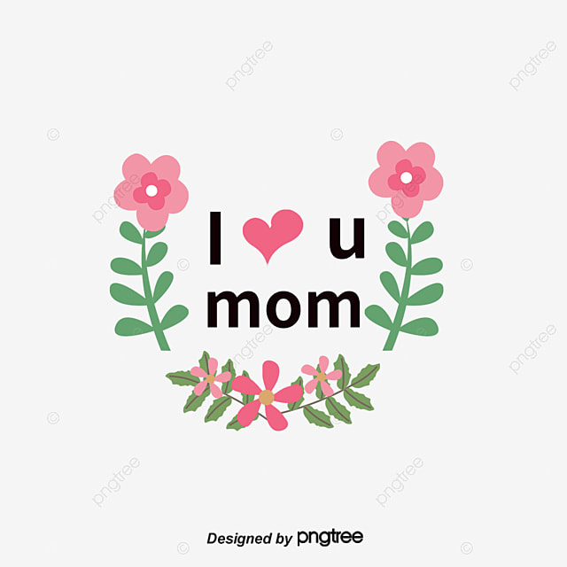 i love you mom love clipart english characters wordart png image rh pngtree com mom and baby clipart free mom clipart free