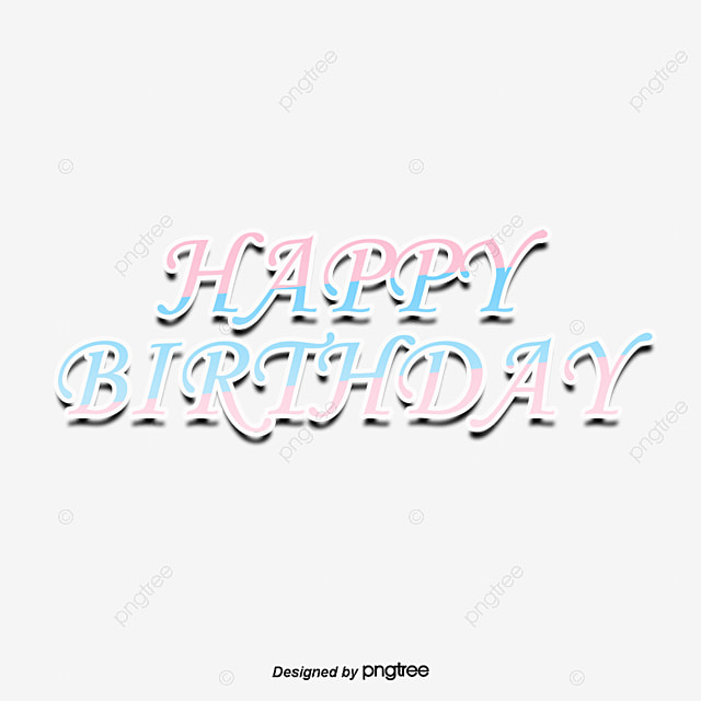 Multicolored Handwriting Happy Birthday Clipart Vector Png PNG And