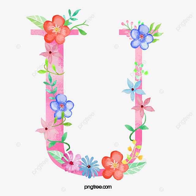Flowers Letter U Letter Clipart Letter Flower Png Image And