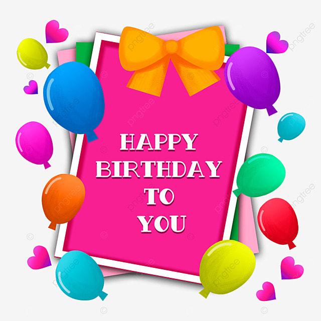 Happy birthday card Happy Birthday English Celebrate PNG – Happy Birthday Cards Free Download