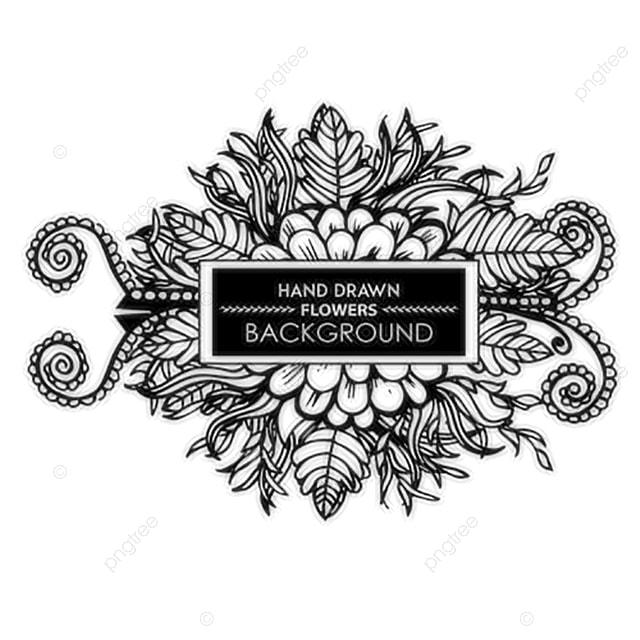 Black And White Hand Drawn Floral Frame Black Floral Frame Png
