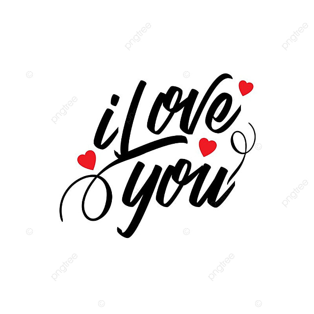 I love you typographic vector concept creative date png for I love to design