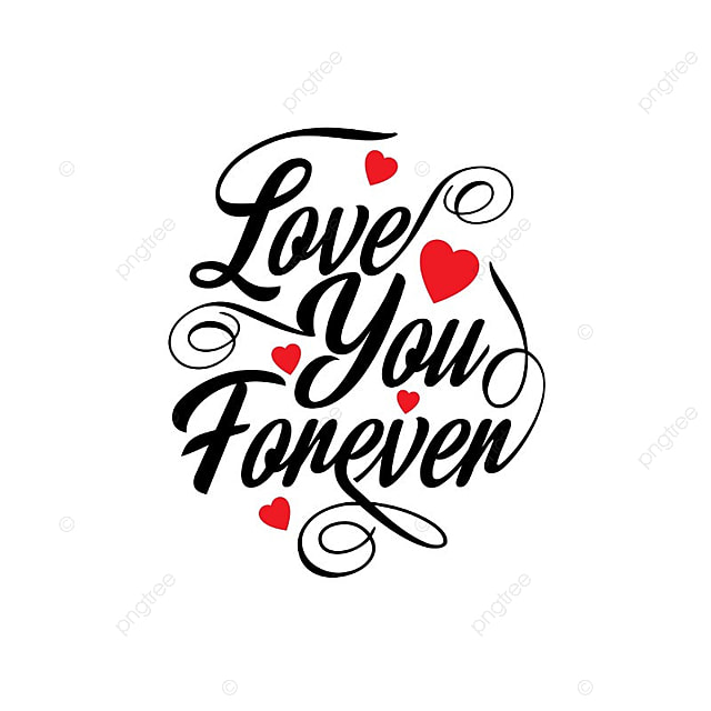 Love you forever typographic card text type typography for I love design