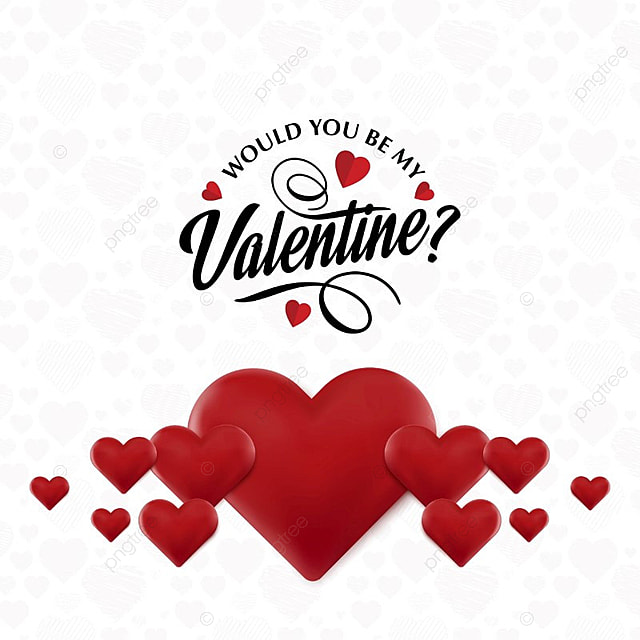 Would You Be My Valentine, Day, Valentines, Valentine Free PNG And Vector