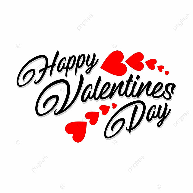 Happy Valentines Day Valentines Hearts Png And Vector For Free