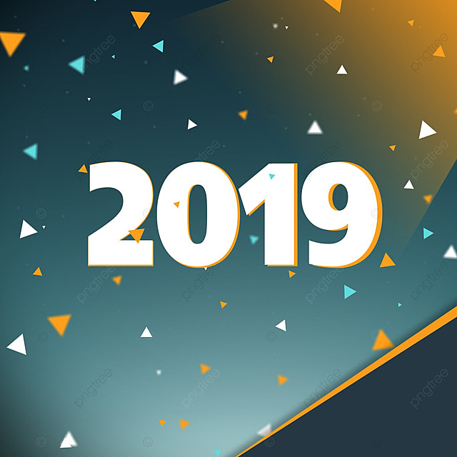 In 2019 Background Vector 2019 Year 2019 New Year Png Clipart