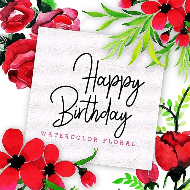 Watercolor Floral Happy Birthday Frame Background Watercolor Color