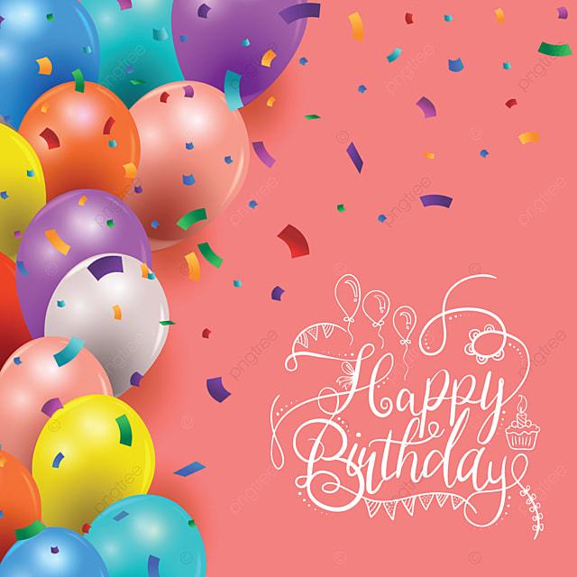Happy Birthday Abstract Background Birthday Happy Birthday