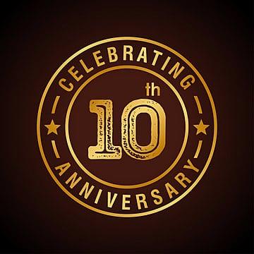 Décimo aniversario de la celebración la insignia de oro eps10 ilustracion vectorial, 10, La Edad, Antecedentes PNG y Vector