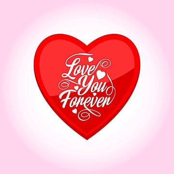 Love You Forever Png, Vector, PSD, and Clipart With