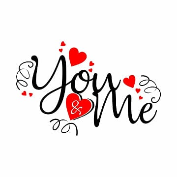 You & Me, Valentines, You &amp, MePNG và Vector