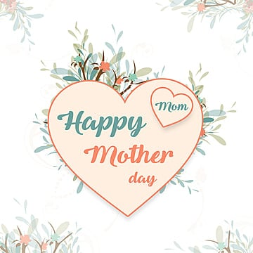 Mother's Day Heart Label Vector, Happy, Mothers, Flowers PNG and PSD