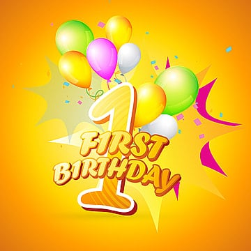 Background Of First Birthday Balloon Beautiful PNG And Vector