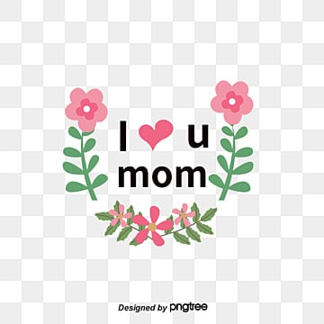 i love you mom png vectors psd and clipart for free download rh pngtree com super mom clipart free mom and baby clipart free