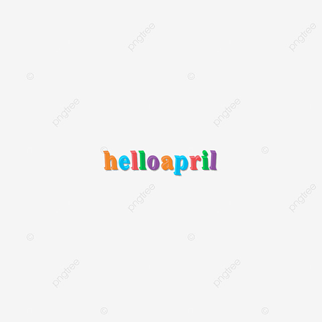 Colorful Hello April Font Cartoon 3d Wordart Art Font For