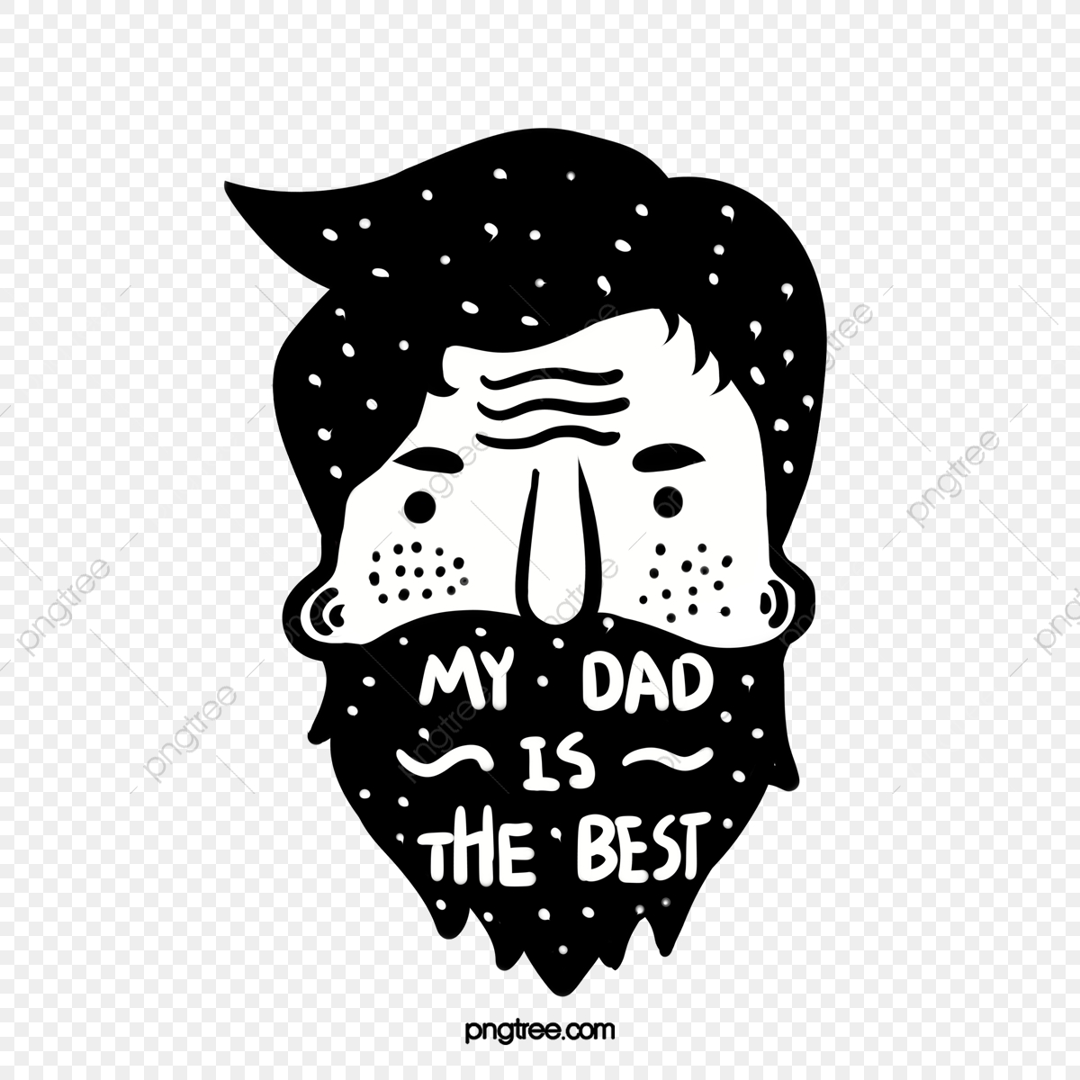 Hand Painted Bearded Father My Dad Is The Best Big Beard Hand Painted Png Transparent Clipart Image And Psd File For Free Download