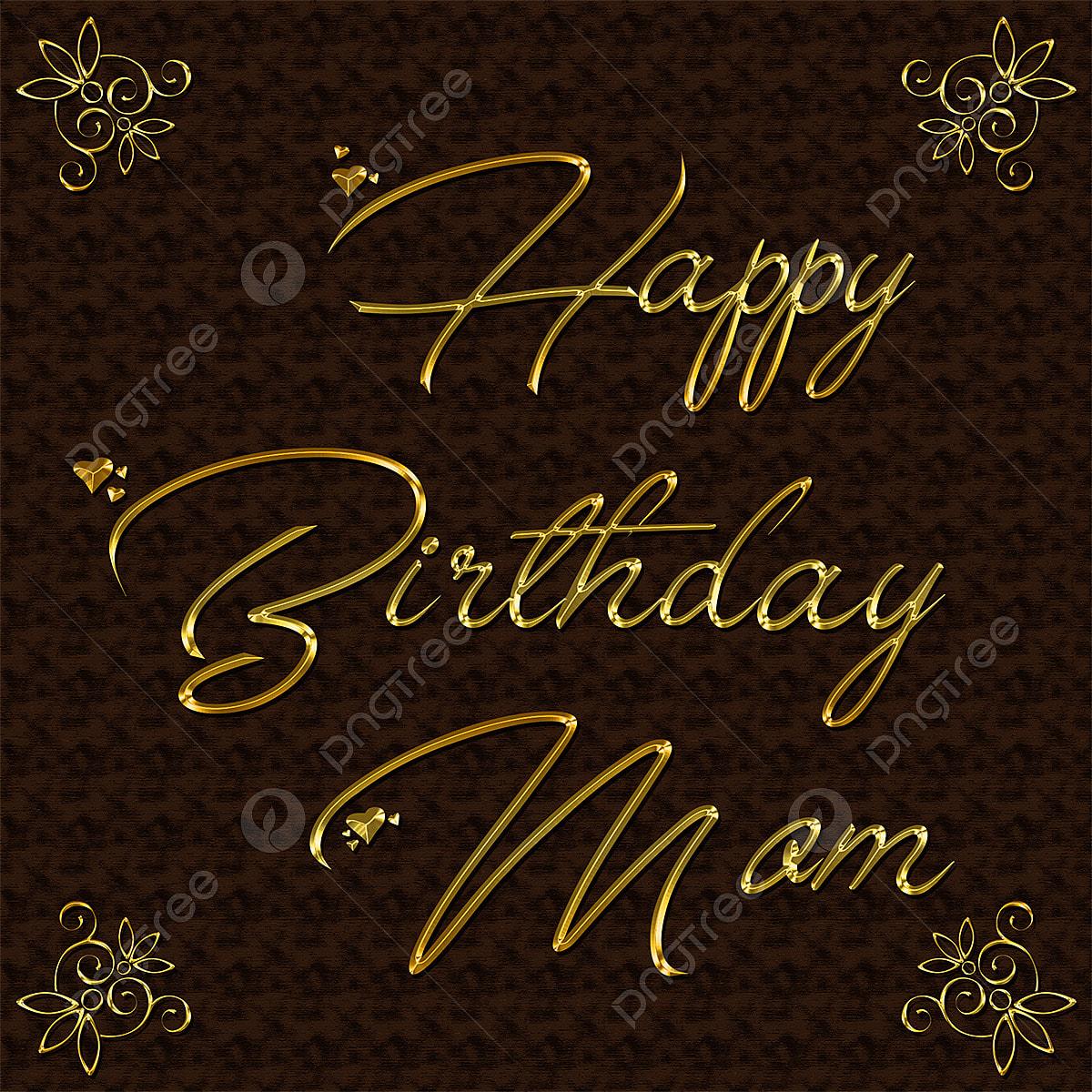 Joyeux Anniversaire Maman Or Effet Maquette Fichier Png Et Psd Pour