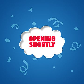 Opening Shortly, Opening, Opening Shortly, Opening Soon PNG and PSD