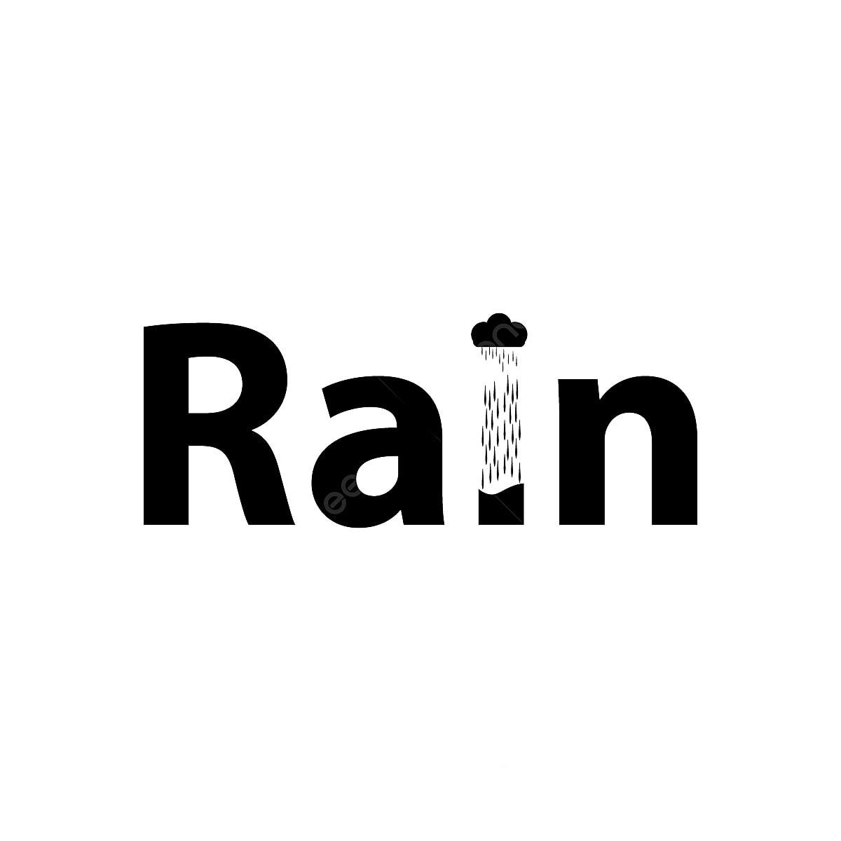Rain Word Art Design, Rain, Rain Word Art PNG and Vector