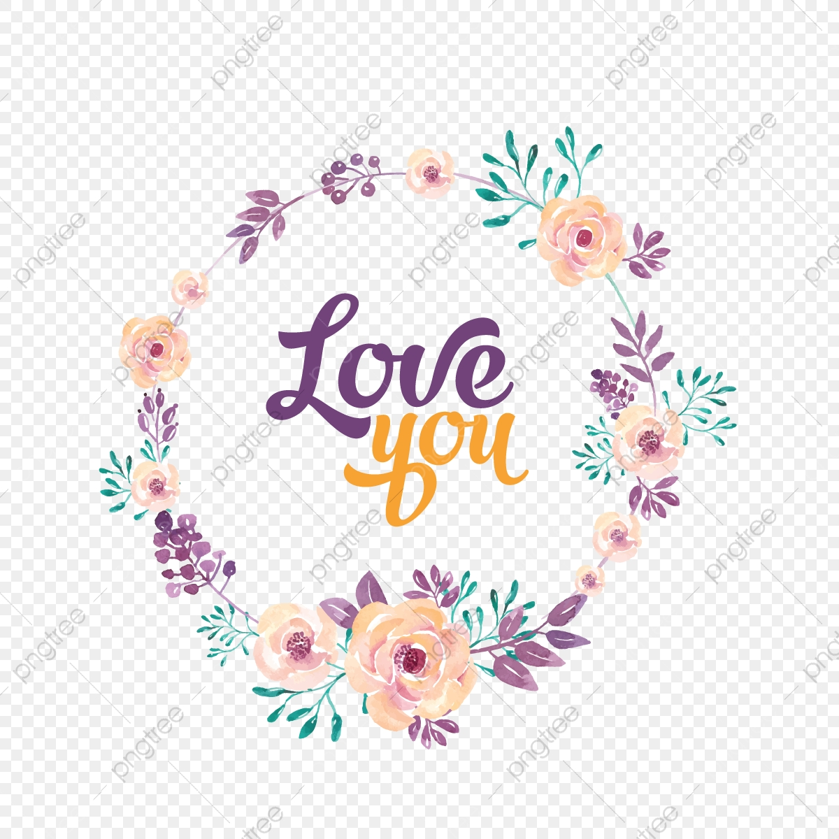 Romantic Wreath With Love You Quotes Romantic Rose Rose Wreath Flowers Wreath Png And Vector With Transparent Background For Free Download