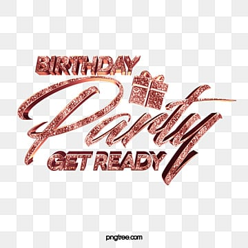 Luxury Golden Birthday Party Rose Gold Art Words, Luxurious, Typeface, Effect PNG and PSD