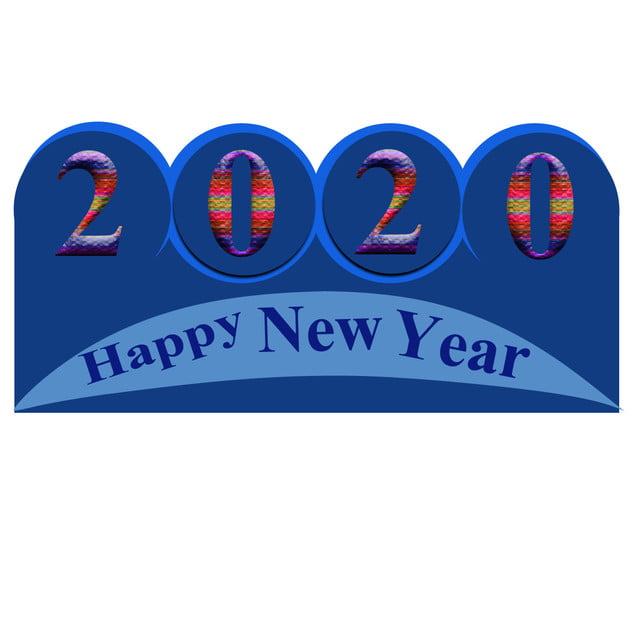 Happy New Year 2020 Background 2020 Happy New Png