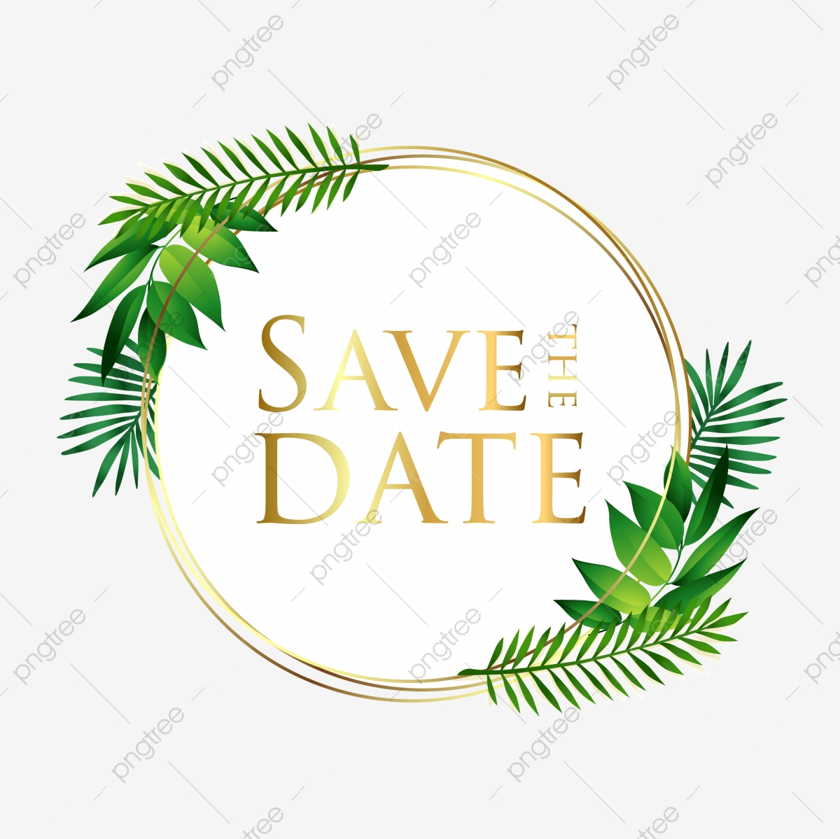 Classic Save The Date Invitation Label With Tropical Leaves Lovely Date Celebration Png And Vector With Transparent Background For Free Download Create an authentic tropical island atmosphere! https pngtree com freepng classic save the date invitation label with tropical leaves 4961937 html