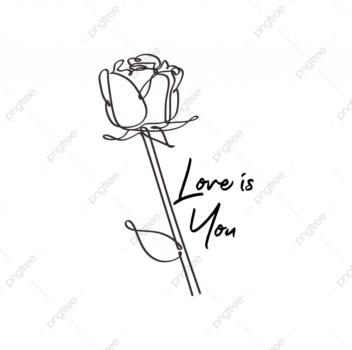 Love Is You Continuous Line Drawing Of Rose Bud Flower Minimalism And Simplicity Design Poster Rose Design Line Png And Vector With Transparent Background For Free Download