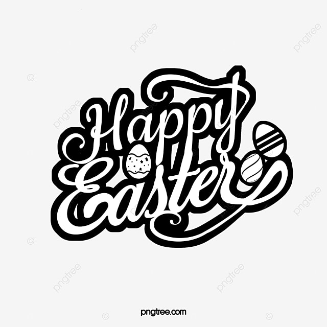 simple black and white happy easter font
