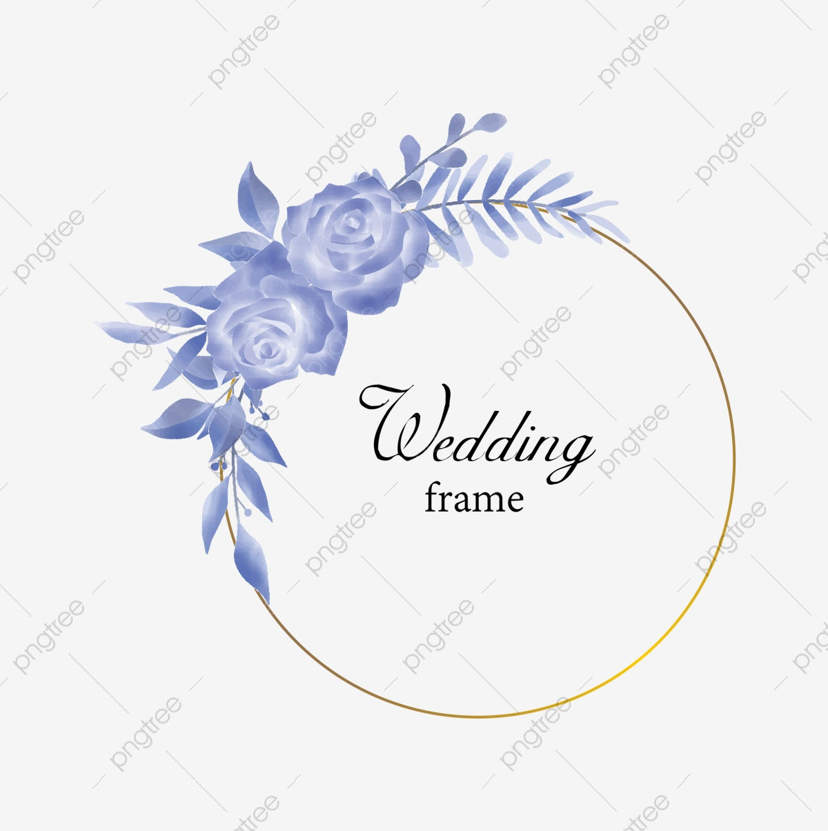 Elegant Wedding Invitation Frame Template With Rose Flowers And Blue Watercolor Style Leaves Background Flower Frame Png And Vector With Transparent Background For Free Download