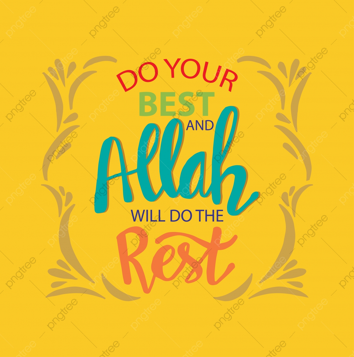 Do Your Best And Allah Will Do This Rest Ramadan Quotes Allah Allah Quote Arabic Png And Vector With Transparent Background For Free Download