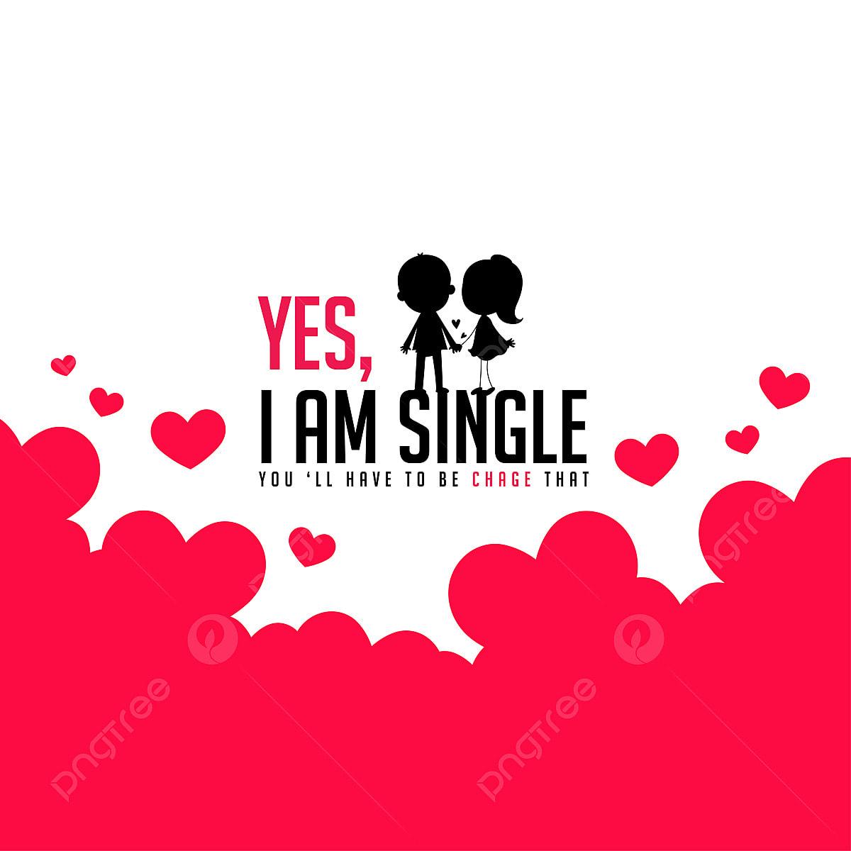 Am pics i single How to