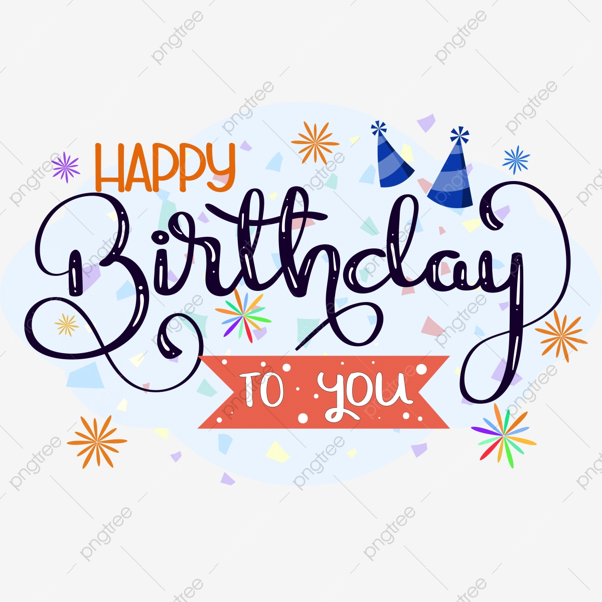 Happy Birthday To You Text Lettering Handwritten With