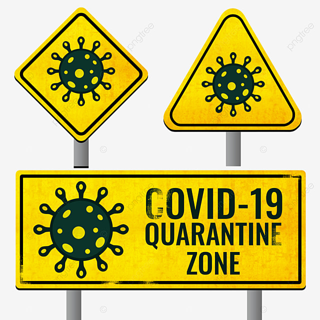 Covid 19 Quarantine Sign, Sign Clipart, Covid, Sign PNG Transparent Clipart  Image and PSD File for Free Download