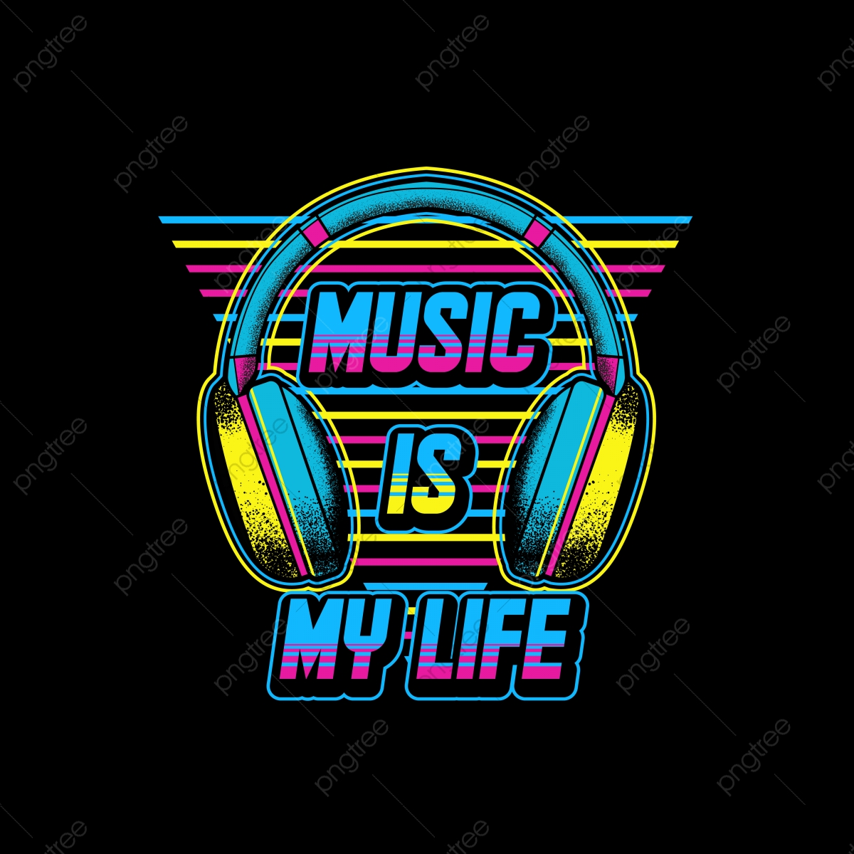 Music Is My Life T Shirt Design Apparel Art Artwork Png And Vector With Transparent Background For Free Download