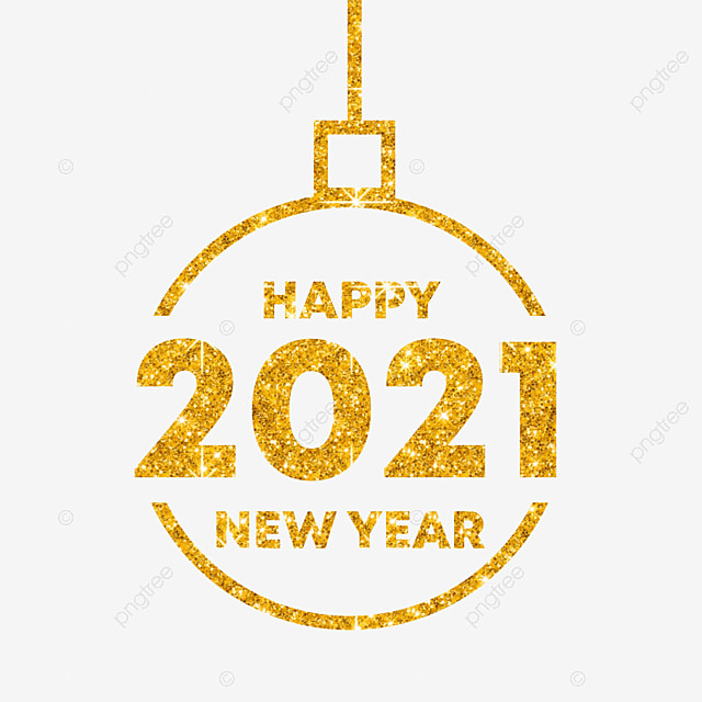 Happy New Year 2021 Happy New Year Background Banner Png Transparent Clipart Image And Psd File For Free Download