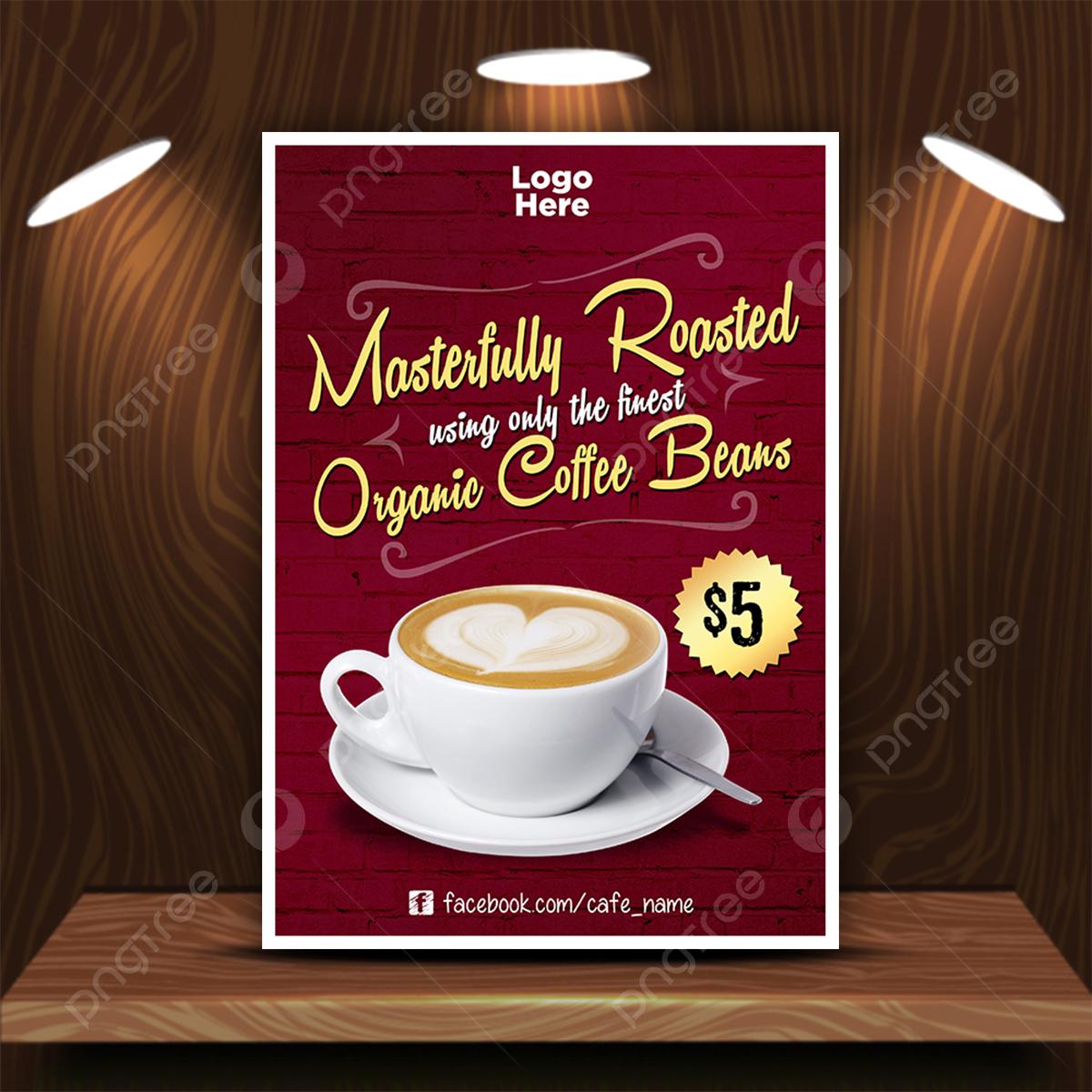 Poster Untuk Promosi Kopi Di Kafe Atau Restoran Templat Untuk Unduh Gratis Di Pngtree