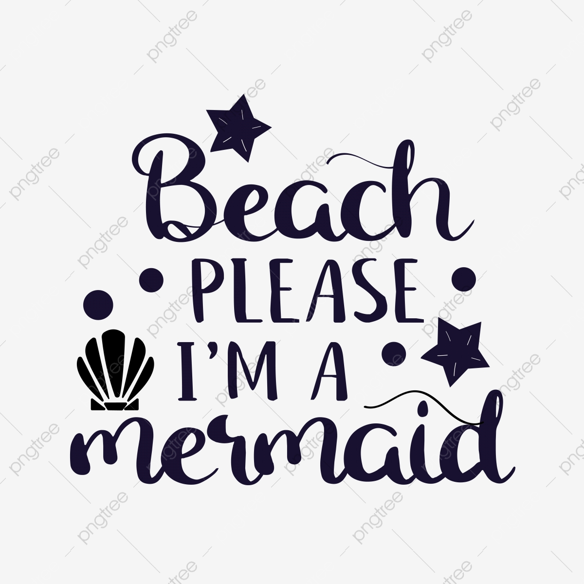 Beach Please I Am A Mermaid Svg Phrase Font Effect Eps For Free Download