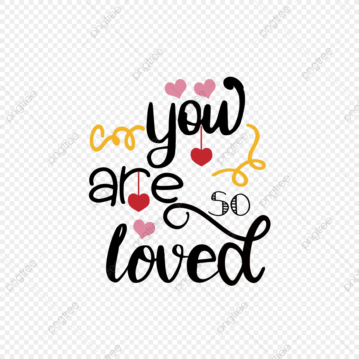 Download You Are So Loved Svg PNG
