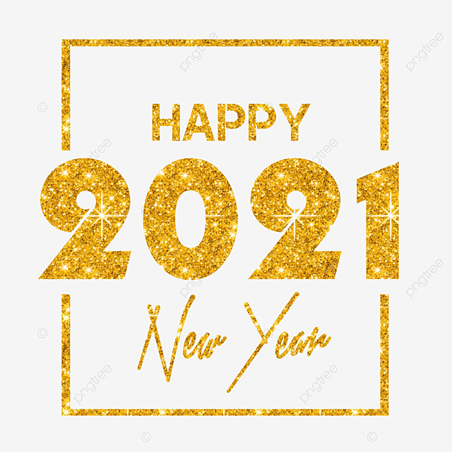 happy new year 2021 2021 new year gold png transparent clipart image and psd file for free download happy new year 2021 2021 new year
