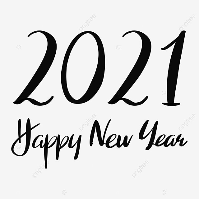 Black 2021 Happy New Year Font 2021 Happy New Year New Year Happy Png Transparent Clipart Image And Psd File For Free Download