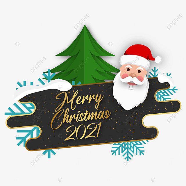 Merry Christmas 2021 Clipart Merry Christmas 2021 Concept With Santa Happy Claus Face And Tree Santa Claus Christmas Png Transparent Clipart Image And Psd File For Free Download