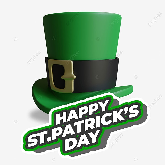 happy st patricks day with 3d green hat